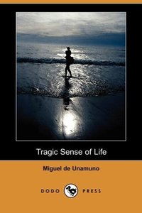 Tragic Sense of Life (Dodo Press)