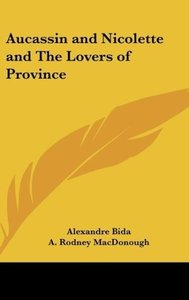 Aucassin and Nicolette and The Lovers of Province