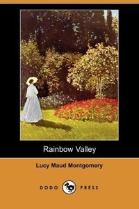 Rainbow Valley (Dodo Press)