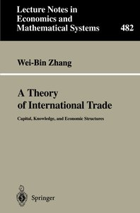 A Theory of International Trade