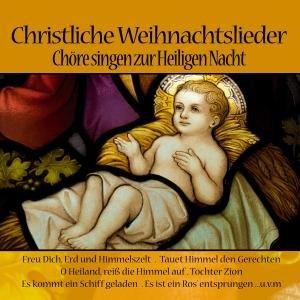 Christliche Weihnachtslieder-Chöre Singen Zur Hlg.