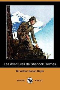 Les Aventures de Sherlock Holmes (Dodo Press)