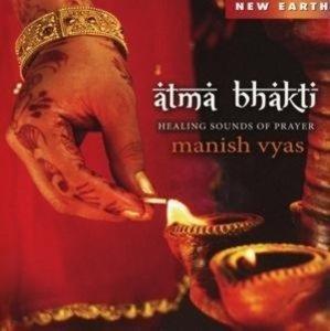 Atma Bhakti-Healing Sounds of Prayer
