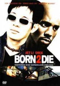 Born 2 Die - Todfeinde sind gefährliche Freunde