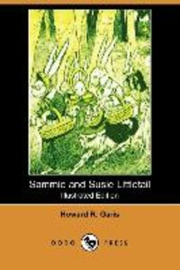 Sammie and Susie Littletail (Illustrated Edition) (Dodo Press)