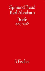 Freud / Abraham Briefe 1907 - 1926