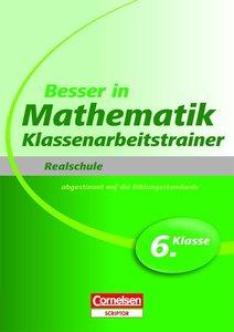 Besser in der Sekundarstufe I Mathematik Realschule: Klassenarbe