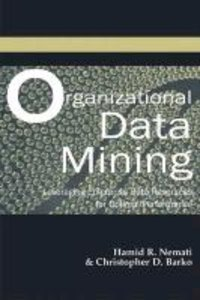 Organizational Data Mining: Leveraging Enterprise Data Resources