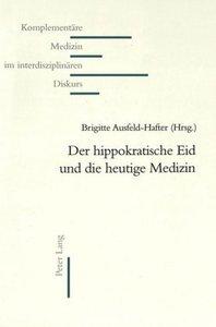 Der hippokratische Eid und die heutige Medizin