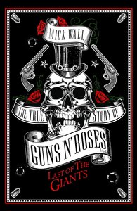 The True Story of Guns N\' Roses