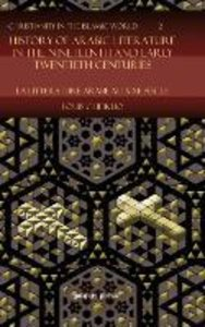 History of Arabic Literature in the Nineteenth and Early Twentie