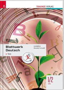 Für HAS-Schulversuchsschulen: Blattwerk Deutsch - Texte, 1/2 HAS