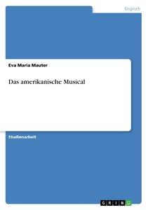 Das amerikanische Musical