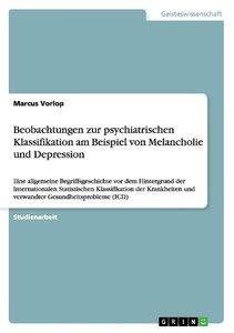 Beobachtungen zur psychiatrischen Klassifikation am Beispiel von