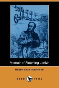 Memoir of Fleeming Jenkin (Dodo Press)