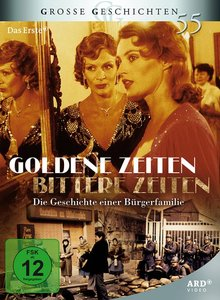 Goldene Zeiten-Bittere Zeiten