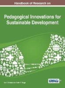 Handbook of Research on Pedagogical Innovations for Sustainable