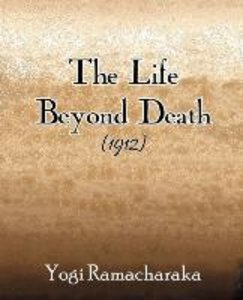 The Life Beyond Death (1912)
