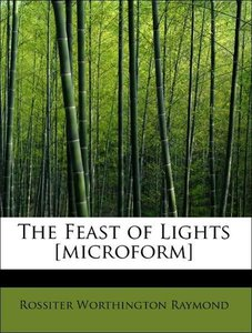 The Feast of Lights [microform]