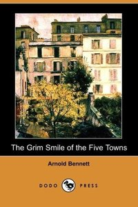 The Grim Smile of the Five Towns