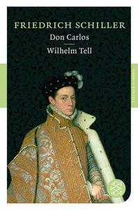 Don Carlos / Wilhelm Tell