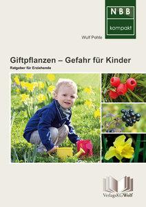 Giftpflanzen - Gefahr für Kinder