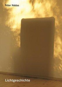 Schattengeschichte - Lichtgeschichte
