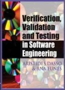 Verification, Validation and Testing in Software Engineering