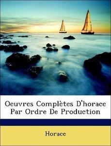 Oeuvres Complètes D'horace Par Ordre De Production