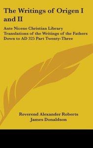 The Writings of Origen I and II
