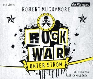 Rock War 01. Unter Strom