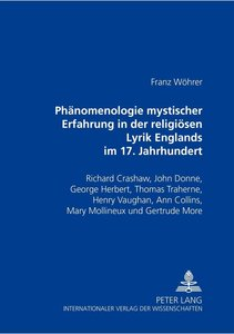 Phänomenologie mystischer Erfahrung in der religiösen Lyrik Engl