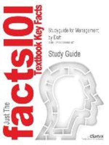 Studyguide for Management by Daft, ISBN 9780324537703