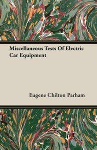 Miscellaneous Tests Of Electric Car Equipment