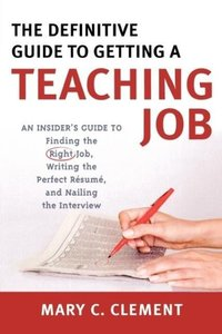 Definitive Guide to Getting a Teaching Job