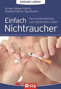 Gesund leben! Einfach Nichtraucher
