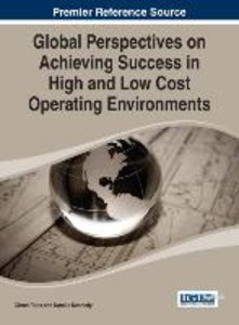 Global Perspectives on Achieving Success in High and Low Cost Op