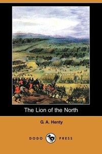 The Lion of the North (Dodo Press)