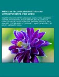 American television reporters and correspondents (Film Guide)