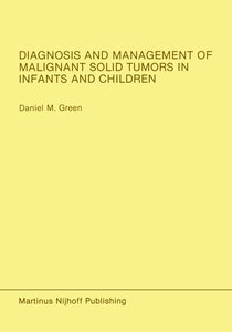 Diagnosis and Management of Malignant Solid Tumors in Infants an