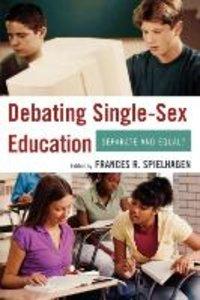 Debating Single-Sex Education