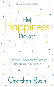Het happiness project / druk 1
