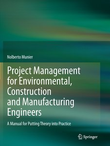 Project Management for Environmental, Construction and Manufactu