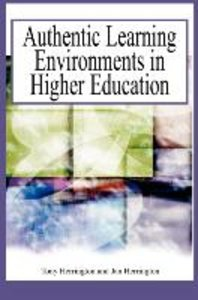 Authentic Learning Environments in Higher Education