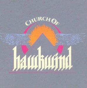 Church Of Hawkwind (Expanded+Remastered)