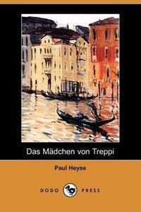 Das Madchen Von Treppi (Dodo Press)