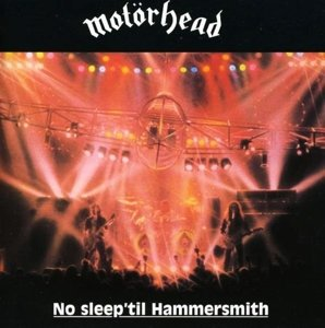No Sleep 'Til Hammersmith (Deluxe 2CD Edition)