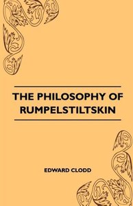 The Philosophy Of Rumpelstiltskin