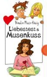 Liebestest & Musenkuss
