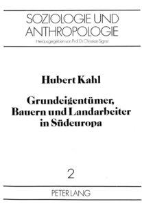 Grundeigentümer, Bauern und Landarbeiter in Südeuropa